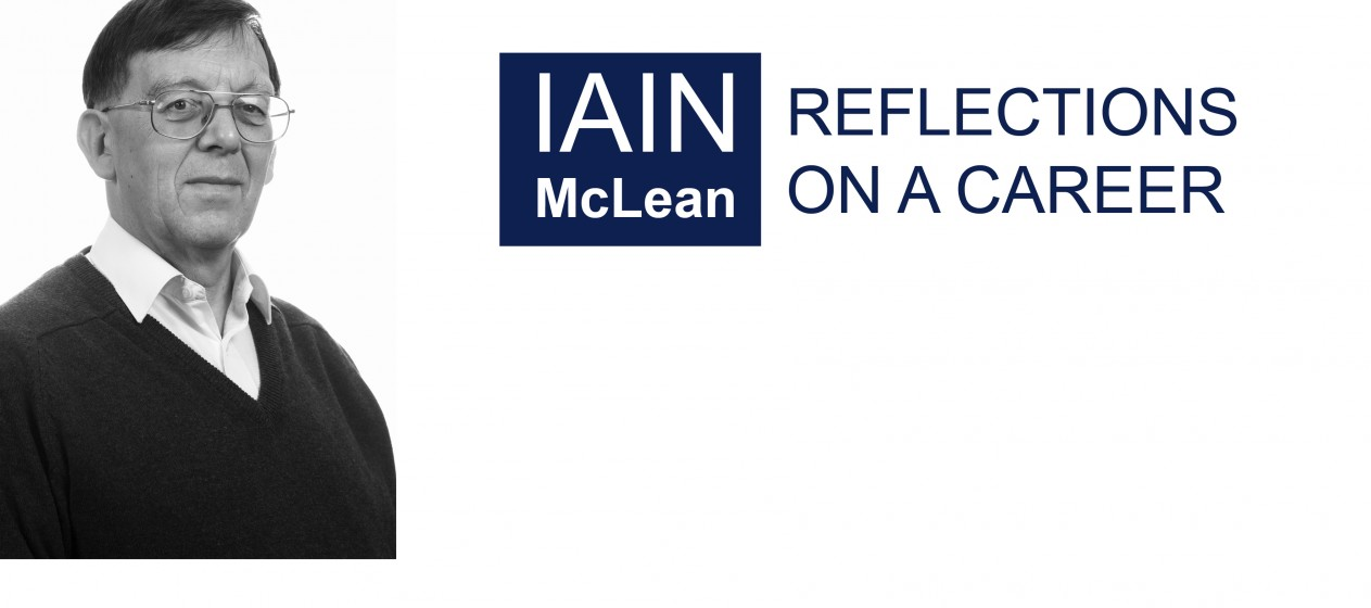 Iain McLean: Reflections on a Career
